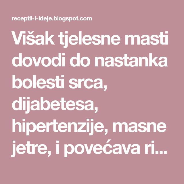 hipertenzije, masna jetra)
